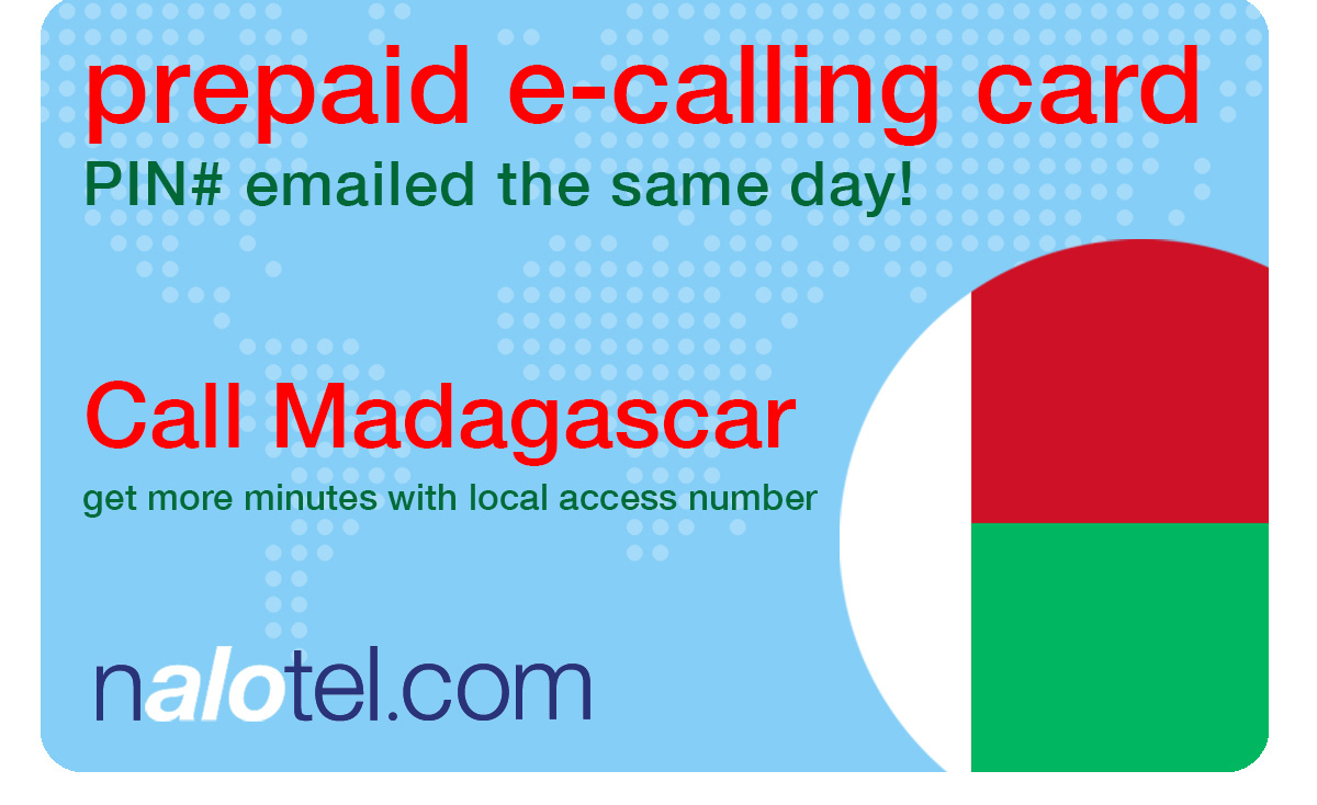 international calling card to madagascar from USA & Canada