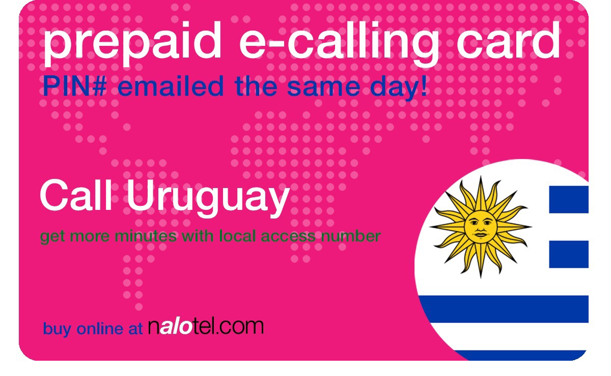 international calling card to uruguay from USA & Canada